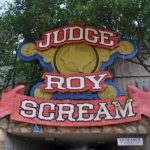Judge Roy Scream entrance sign